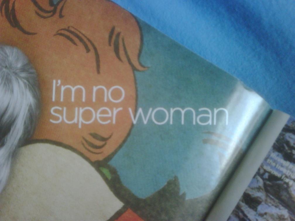 im-no-superwoman
